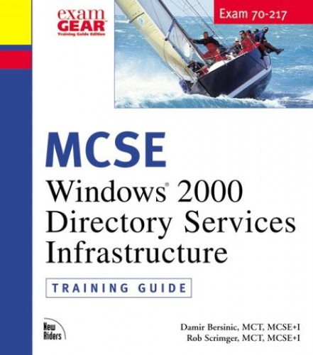 MCSE Training Guide: Windows 2000 Directory Services Administration by Rob Scrimger