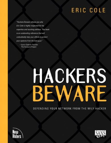 Hackers Beware: The Ultimate Guide to Network Security (New Riders Games) By Eric Cole