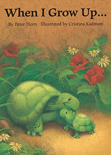 When I Grow Up By Peter Horn