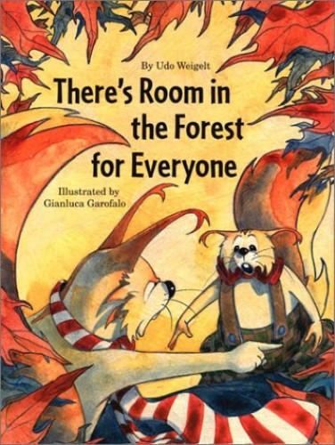 There's Room in the Forest for Everyone By Udo Weigelt