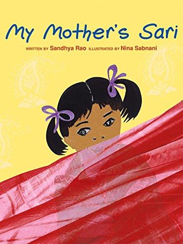 My Mother's Sari By Sandhya Rao