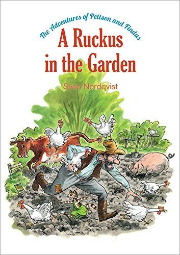 The Adventures of Pettson and Findus: A Ruckus in the Garden von Sven Nordqvist
