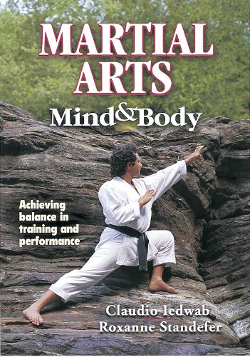 Martial Arts Mind and Body By Claudio A. Iedwab