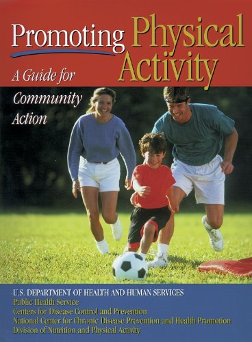 Promoting Physical Activity By Centre for Disease Control and Prevention