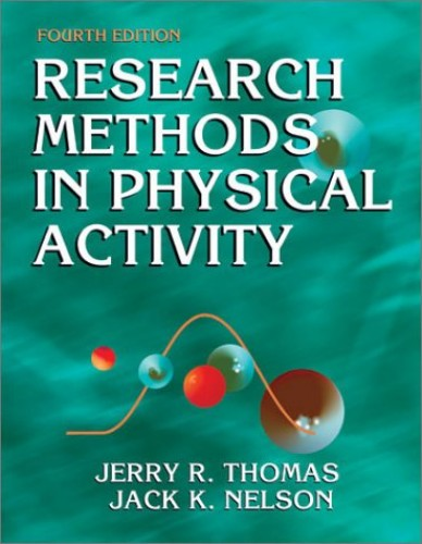 Research Methods in Physical Activity By Jerry R. Thomas