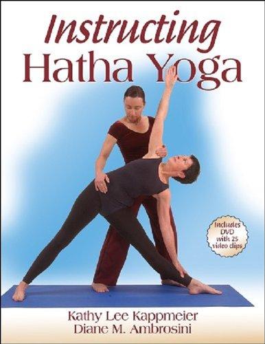 Instructing Hatha Yoga By Kathy Lee Kappmeier-Foust