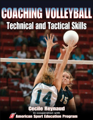 Coaching Volleyball Technical & Tactical Skills By American Sport Education Program