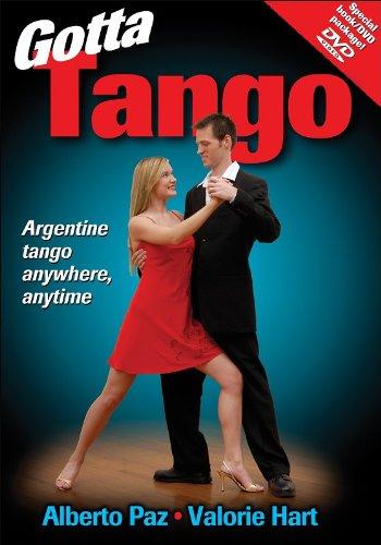 Gotta Tango By Alberto Paz