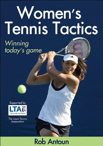 Women's Tennis Tactics By Rob Antoun