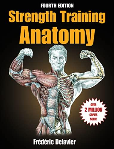Strength Training Anatomy (Sports Anatomy) By Frederic Delavier