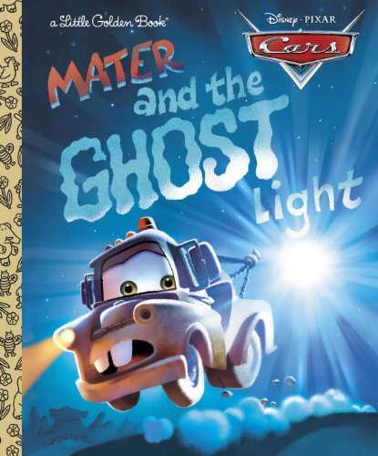 Cars: Mater and the Ghost Light By Random House Disney