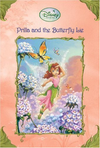 Prilla and the Butterfly Lie By Kitty Richards