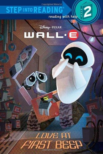 Love at First Beep (Disney/Pixar Wall-E) By Random House Disney