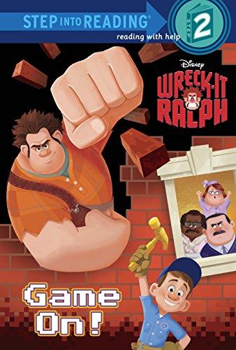 Wreck-It Ralph: Game On! By Susan Amerikaner