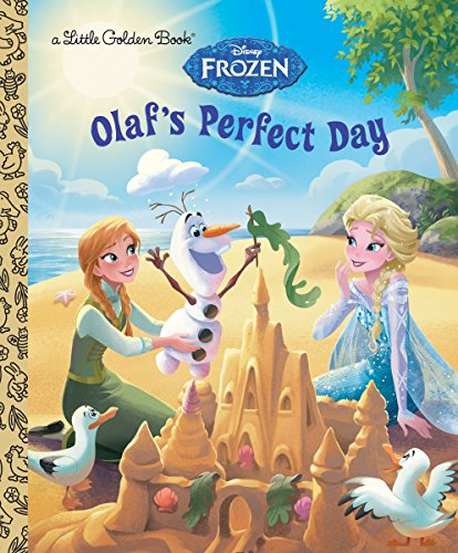 Olaf's Perfect Day (Disney Frozen) By Jessica Julius