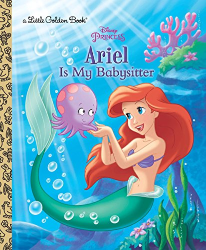 Ariel Is My Babysitter By Andrea Posner-Sanchez