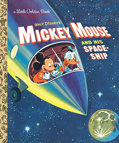 Mickey Mouse and His Spaceship By Jane Werner