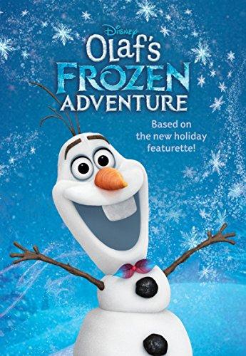Olaf's Frozen Adventure Deluxe Junior Novelization (Disney Frozen) By Random House Disney