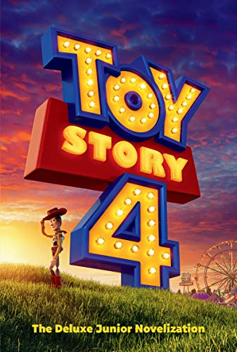 Toy Story 4: The Deluxe Junior Novelization (Disney/Pixar Toy Story 4) By Adapted by Suzanne Francis