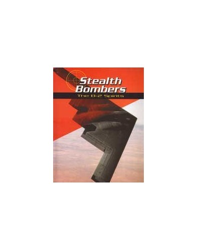 Stealth Bombers By Bill Sweetman
