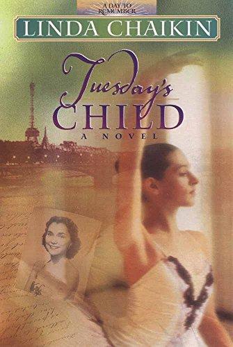 Tuesday's Child By Linda Chaikin