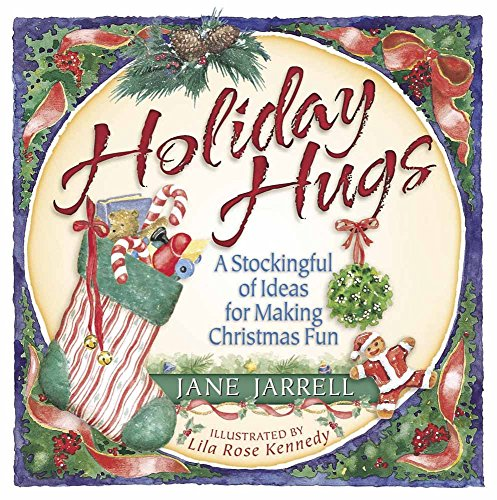 Holiday Hugs By Jane C Jarrell