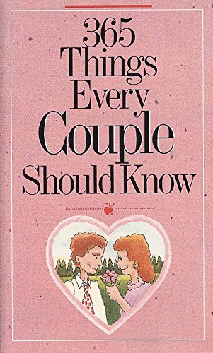 365 Things Every Couple Should Know By Doug Fields