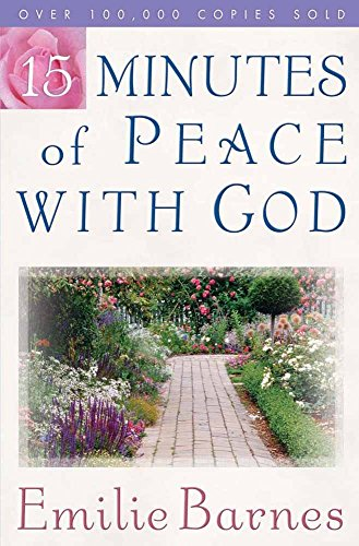 15 Minutes of Peace with God by Emilie Barnes