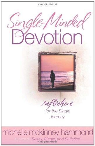 Single-Minded Devotion By Michelle McKinney Hammond