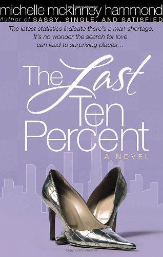 The Last Ten Percent By Michelle McKinney Hammond