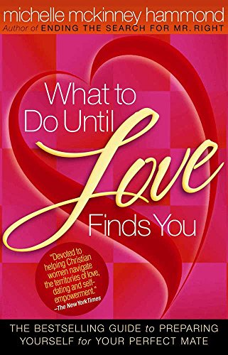 What to Do Until Love Finds You By Michelle McKinney Hammond
