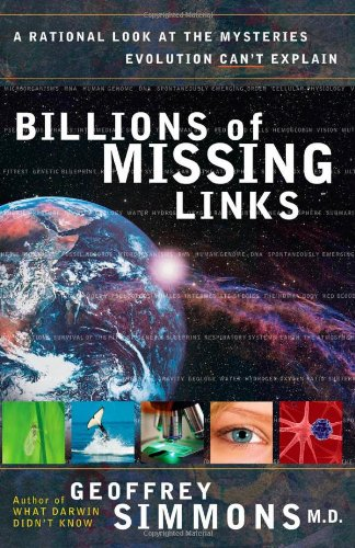 Billions of Missing Links By Geoffrey Simmons, M.D.