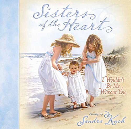 Sisters of the Heart By Sandra Kuck