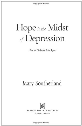 Hope in the Midst of Depression By Mary Southerland