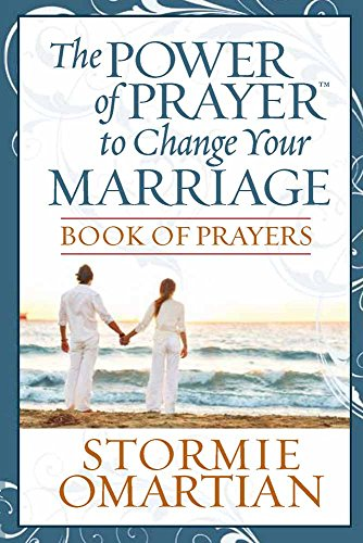 The Power of Prayer (TM) to Change Your Marriage Book of Prayers By Stormie Omartian
