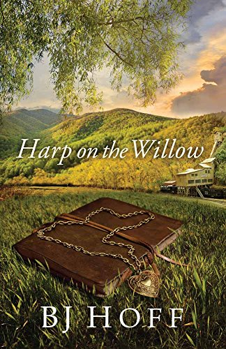 Harp on the Willow By B. J. Hoff