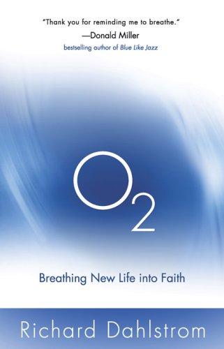 O2 By Richard Dahlstrom