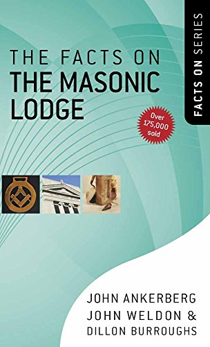The Facts on the Masonic Lodge By John Ankerberg
