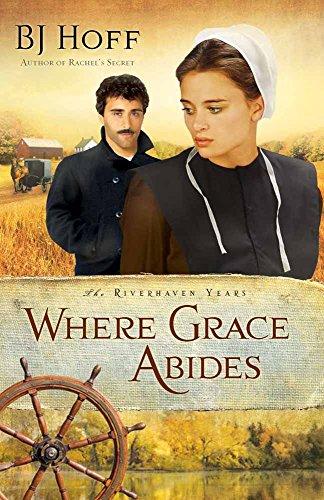 Where Grace Abides By BJ Hoff