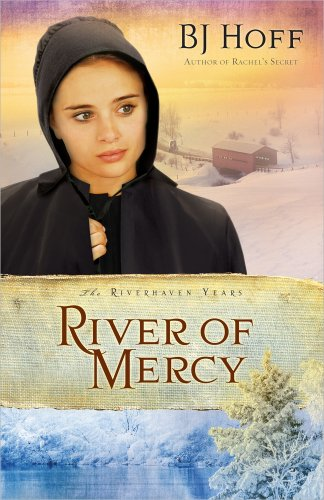 River of Mercy By BJ Hoff
