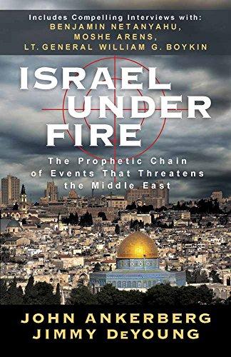 Israel Under Fire By John Ankerberg