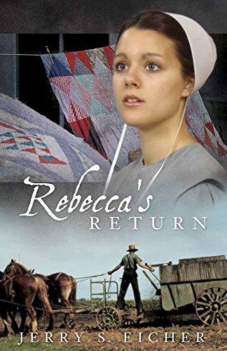 Rebecca's Return By Jerry S. Eicher