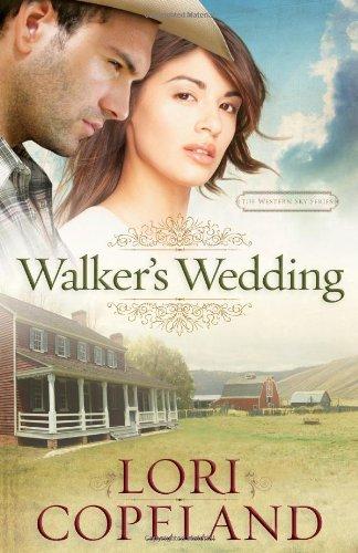Walker's Wedding By Lori Copeland
