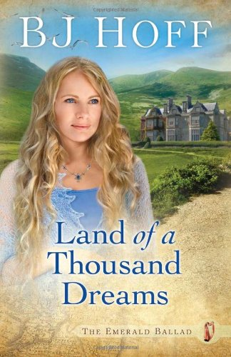 Land of a Thousand Dreams By B. J. Hoff