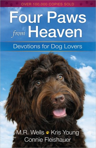 Four Paws from Heaven By M. R. Wells