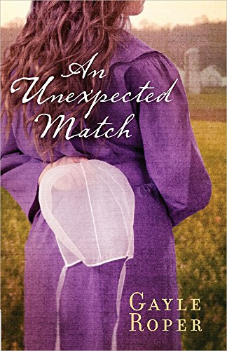 An Unexpected Match By Gayle Roper