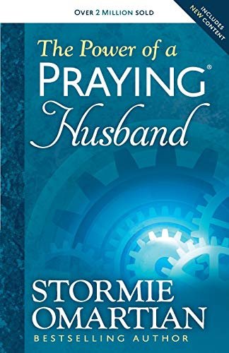 The Power of a Praying (R) Husband By Stormie Omartian