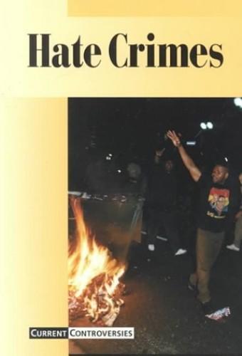 Hate Crimes By Tamara L Roleff