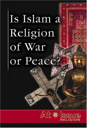 Is Islam a Religion of War or Peace? By Jann Einfeld
