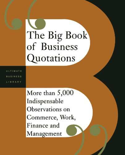 The Big Book Of Business Quotations By Editors Of Perseus Publishing